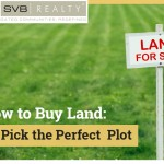 how to buy land - Tips to pick the perfect plot