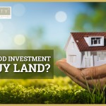 is it a good investment to buy land