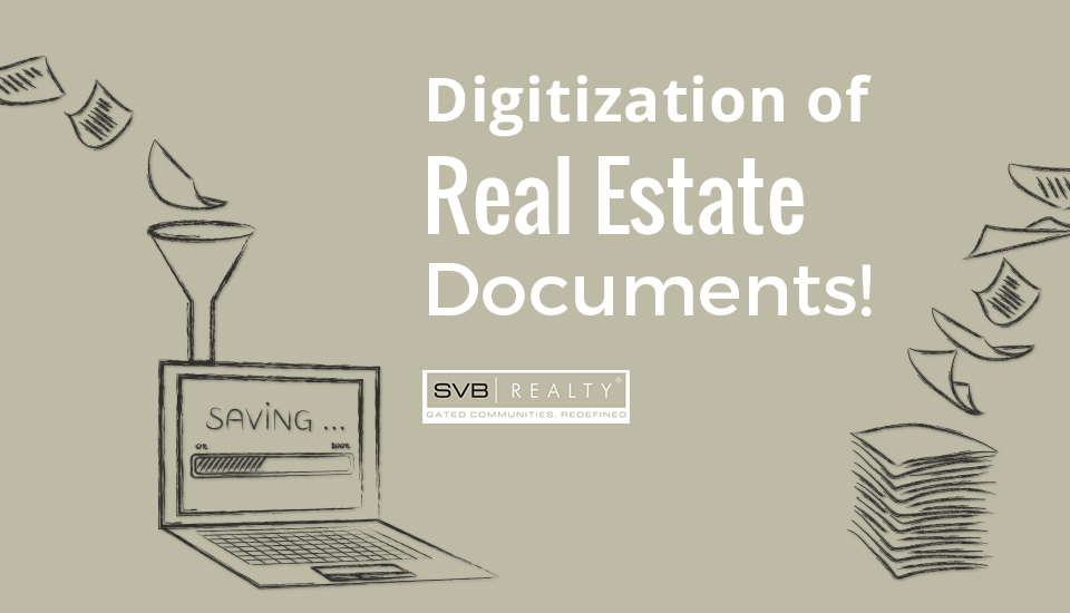 Digitization of Land Records in Real Estate – A Big Step!