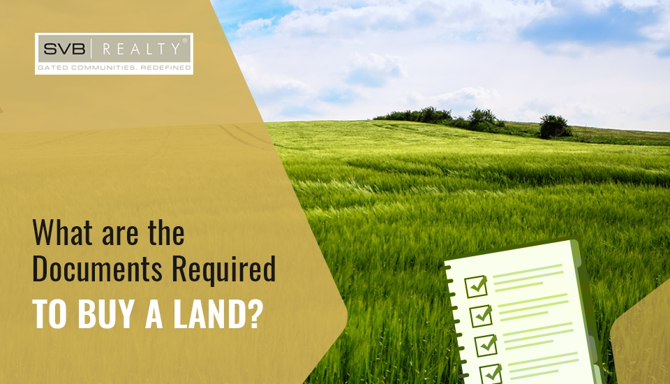 What are The Documents Required to Buy a Land?