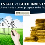 real-estate-or-gold-investment-which-is-better