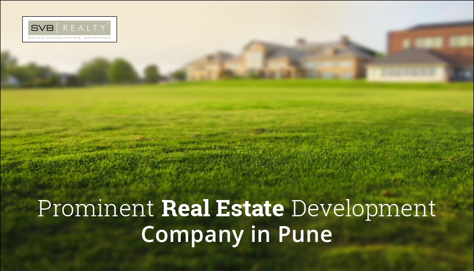 SVB Realty – Prominent Real Estate Development Company in Pune