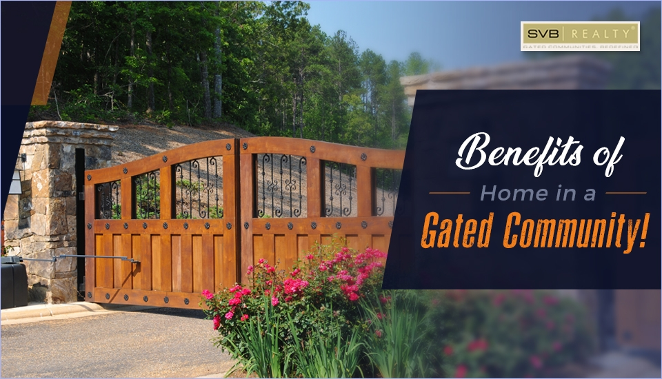 Benefits of Having a Home in a Gated Community