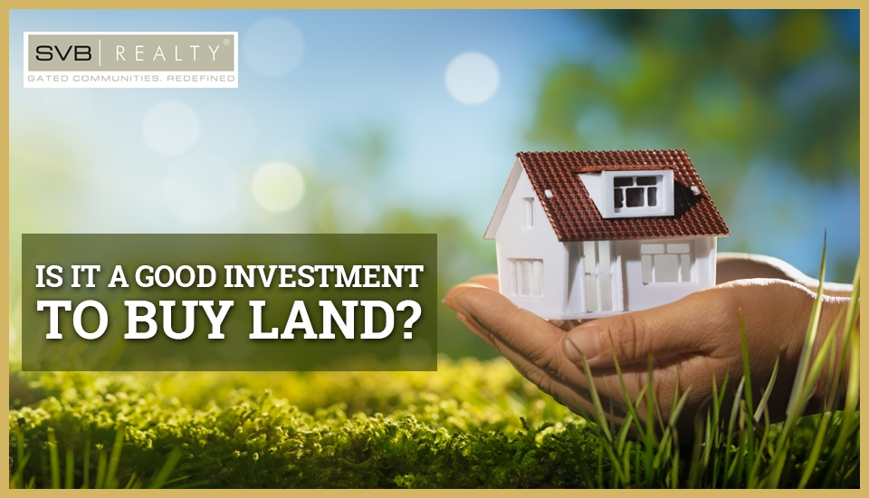 Is It a Good Investment to Buy Land?