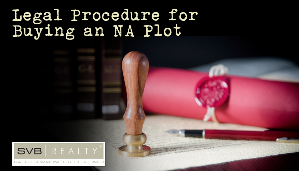 Legal Procedure while Buying an NA Plot